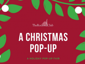 The Rockwell Club Presents Christmas Pop-Up Fair on December 13 to 15