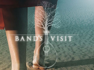 Tony Award-Winning 'The Band's Visit' to Open in Manila on March 2020 @ Carlos P. Romulo Auditorium