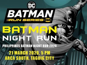 Take Your Marks at the Batman Night Run This March @ Arca South