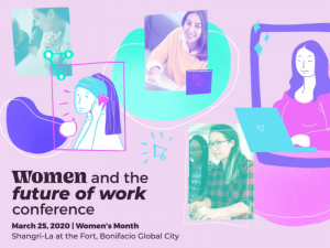 Women and the Future of Work Conference Is Happening This March 2020 @ Shangri-La the Fort