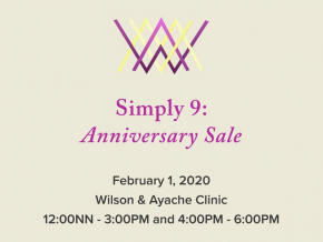 Wilson & Ayache Clinic Presents Simply 9: Anniversary Sale