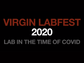 The Virgin Labfest 2020 Streams Online This June