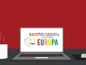 STREAM NOW: Teatro Europa Once Again Invites Everyone to their Virtual Theater Festival