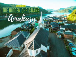 Follow the hidden history of Christianity in Japan!