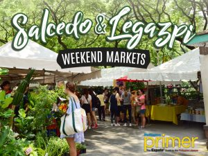 Salcedo and Legazpi Weekend Markets