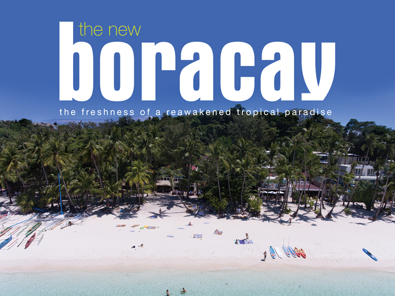 The New Boracay: Freshness of a Reawakened Tropical Paradise