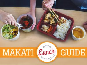 Makati Lunch Guide: Lunch Spots for Makati Professionals