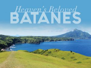Batanes: Heaven's Beloved