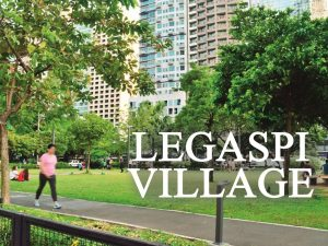 Ultimate Guide to Legaspi Village
