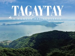 Tagaytay: A Wonder Rediscovered