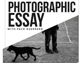 Photographic Essay with Paco Guerrero