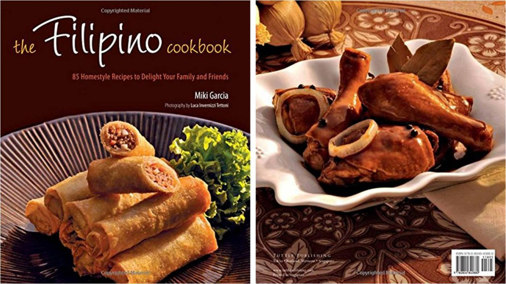Learn how to cook filipino food philippine primer the filipino cookbook 85 homestyle recipes to delight your family and friends by miki garcia 1434 forumfinder Images