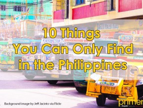 10 things you can only find in the Philippines