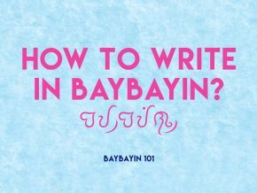 The Expat's Guide to Ancient Filipino Script, Baybayin