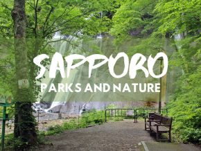 JAPAN TRAVEL: Sapporo City's Green Oases — Parks and Nature Attractions