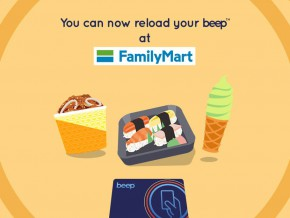 FamilyMart is now accepting loading and payments via beep™ card